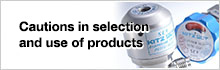 Cautions in selection and use of products